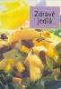 Kolektív- Zdravé jedlá