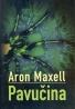 Aron Maxell- Pavučina
