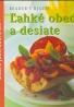 Reader´s Digest: Ľahké obedy a desiate