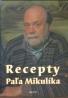 Kolektív: Recepty Paľa Mikulíka