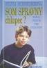 Sylvia Schneiderová: Som správny chlapec?