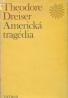 Theodore Dreiser: Americká tragédia