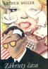 Arthur Miller: Zákruty času