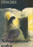 Stefan Zweig: Netrpezlivosť srdca