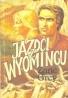 Zane Grey: Jazdci z Wyomingu
