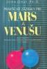 John Gray: Praktické zázraky pre Mars a Venušu