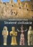 Reader's Digest Výber: Stratené civilizácie