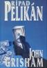 John Grisham: Prípad Pelikán