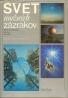 Vasilij Zacharčenko: Svet možných zázrakov