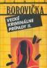 V. P. Borovička: Veĺké kriminálne prípady II