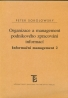 Peter Sokolowsky: Organizace a management podnikového zpracování informací