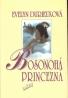 Evelyn Durieuxová- Bosonohá princezná