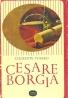 Clemente Fusero-Cesare Borgia