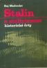 Roj Medvedev: Stalin a stalinizmus