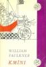 Wiliam Faulkner: Kmíni
