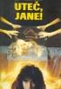 Joy Fieldingová: Uteč, Jane!