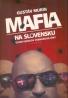 Gustáv Murín: Mafia na Slovensku