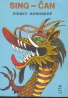 Paula Delsol: Sing - čan(čínsky horoskop)