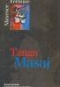 Maxence Fermine: Tango Masaj