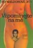 Fay Weldonová: Vzpomínejte na mě