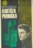 Stendhal: Kartúza Parmská