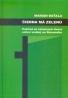 Marián Baťala: Čierna má zelenú
