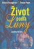 Johanna Paunggerová, Thomas Poppe: Život podľa Luny