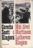 C.S.Kingova: Muj zivot s Martinem Lutherem Kingem