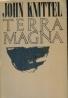 John Knittel: Terra Magna