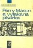 Erle Stanley Gardner: Perry Mason a vyľakaná pisárka