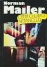 Norman Mailer: Ostri chlapci netancuju