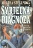 Martha Stearnová- Smrteľná diagnóza