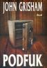 John Grisham: Podfuk