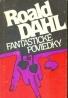 Roald Dahl: Fantastické poviedky
