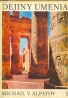 Alpatov: Dejiny umenia I.-IV.