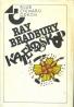 Ray Bradbury: Kaleidoskop