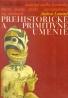 Andreas Lommel: Prehistorické a primitívne umenie