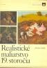 Jaroslav Sedlář: Realistické maliarstvo 19.storočia