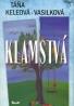 Táňa Keleová - Vasilková: Klamstvá