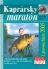 Slavomír Pavle: Kaprársky maratón