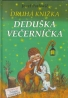 Druhá knižka Deduška Večerníčka