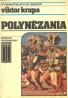 Viktor Krupa: Polynézania