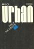 M. Urban: Hmly na úsvite
