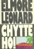 Elmore Leonard: Chyťte ho!
