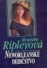 Alexandra Ripleyová Neworleanské dedičstvo