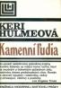 Keri Hulmeová: Kamenní ľudia