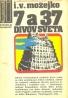 Igor Možejko: 7 a 37 divov sveta