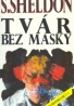 Sidney Sheldon: Tvár bez masky