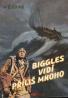 W.E. Johns: Biggles vidí príliš mnoho