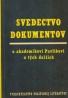 Svedectvo dokumentov o akademikovi Pavlíkovi a tých ďalších